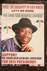 President Goodluck Jonathan's poster at Wuse Zone 5 in Abuja