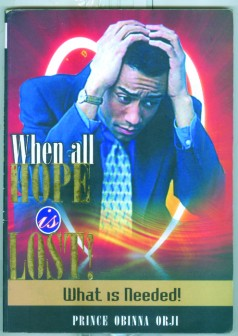 When All Hope Is Lost by Orji