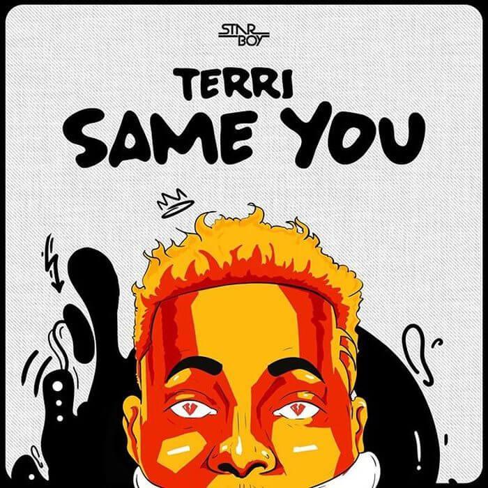 Starboy Terri – Same You